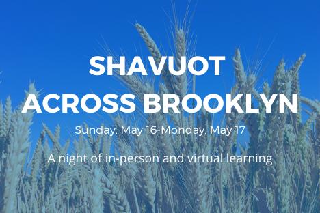 Shavuot Across Brooklyn